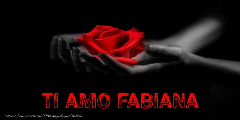 Cartoline d'amore | Ti Amo Fabiana