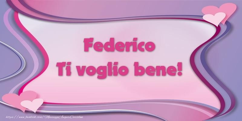 Cartoline d'amore | Federico Ti voglio bene!