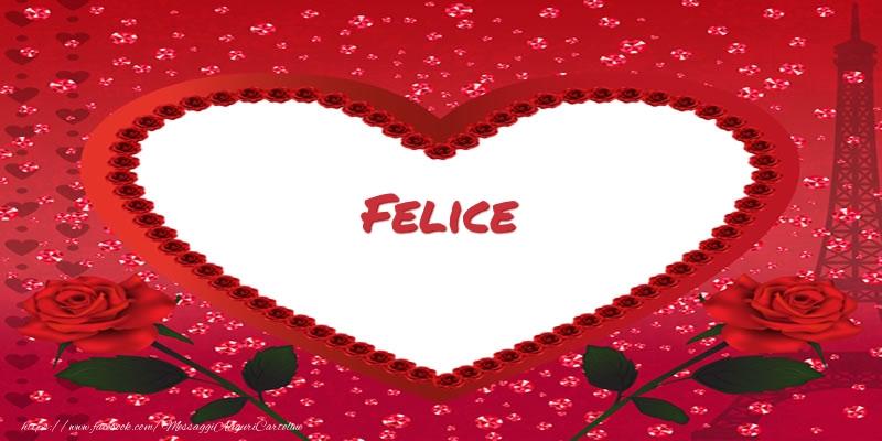 Cartoline d'amore | Nome nel cuore Felice