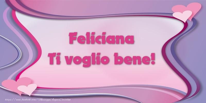 Cartoline d'amore | Feliciana Ti voglio bene!