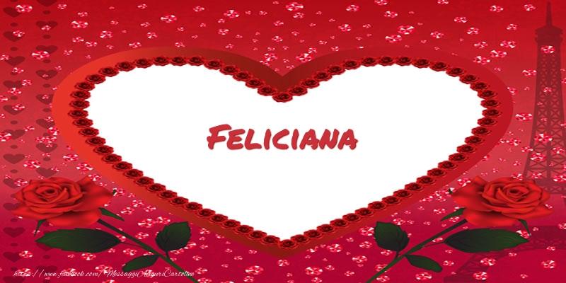Cartoline d'amore | Nome nel cuore Feliciana