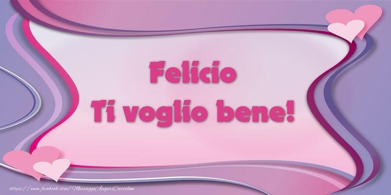 Cartoline d'amore   Felicio Ti voglio bene!