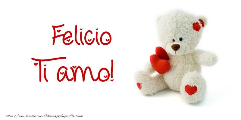 Cartoline d'amore   Felicio Ti amo!