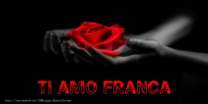 Cartoline d'amore | Ti Amo Franca