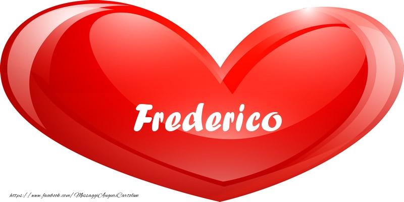 Cartoline d'amore | Il nome Frederico nel cuore