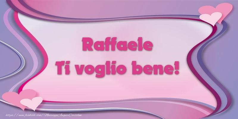 Cartoline d'amore   Raffaele Ti voglio bene!