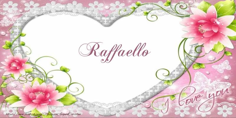 Cartoline d'amore | Raffaello I love you