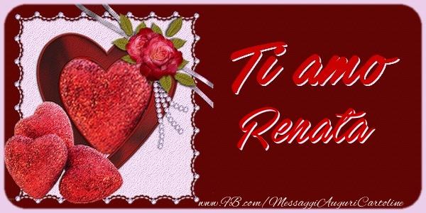 Cartoline d'amore | Ti amo Renata