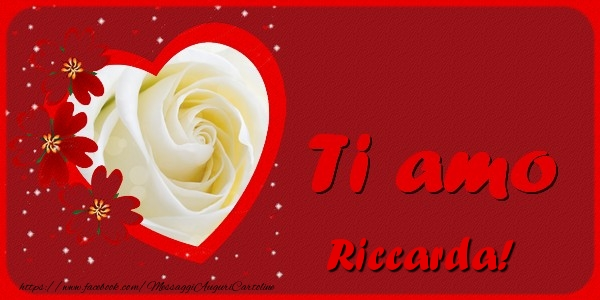 Cartoline d'amore | Ti amo Riccarda