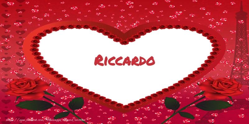 Cartoline d'amore   Nome nel cuore Riccardo