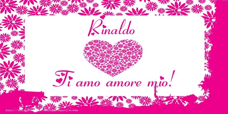 Cartoline d'amore   Rinaldo Ti amo amore mio!