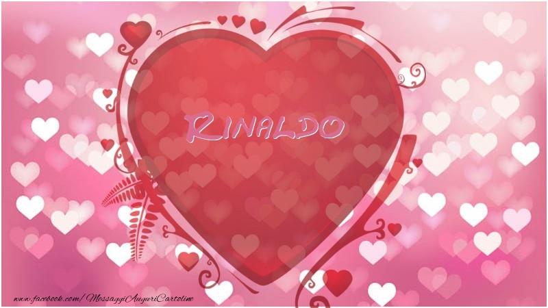 Cartoline d'amore   Nome nel cuore Rinaldo