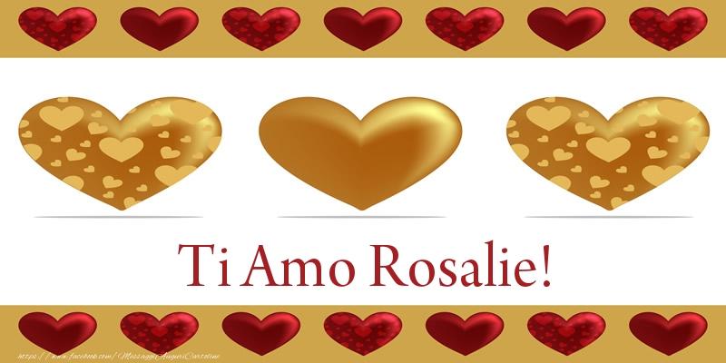 Cartoline d'amore | Ti Amo Rosalie!