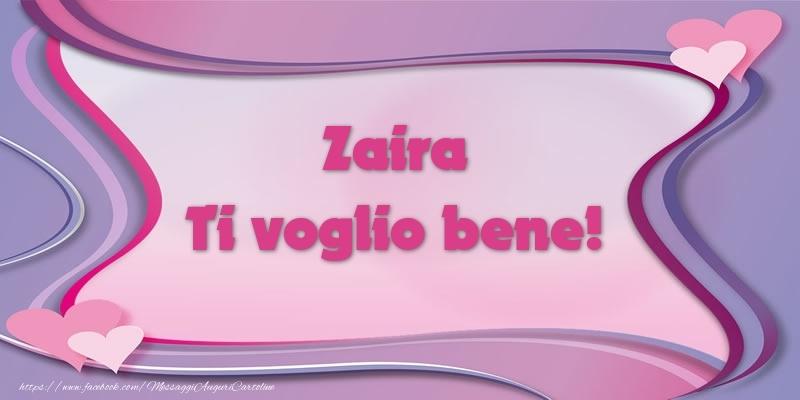 Cartoline d'amore | Zaira Ti voglio bene!