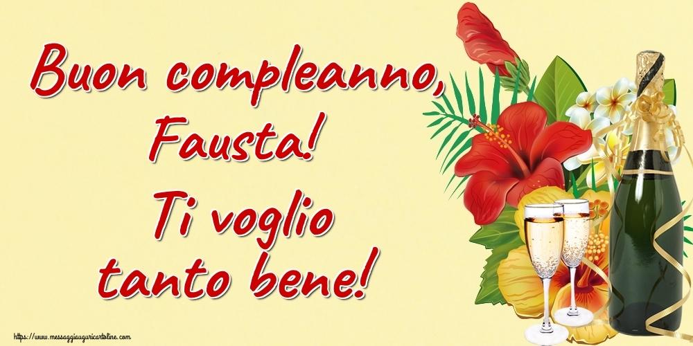 Cartoline di auguri | Buon compleanno, Fausta! Ti voglio tanto bene!