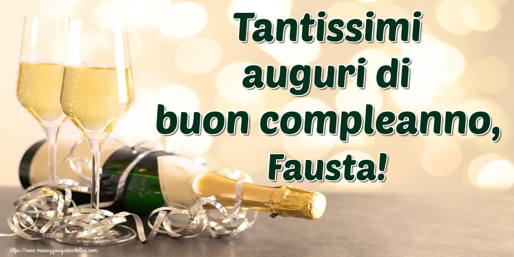Cartoline di auguri | Tantissimi auguri di buon compleanno, Fausta!
