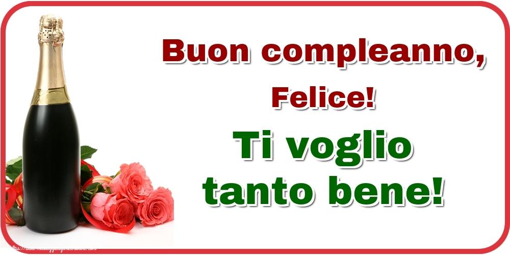 Cartoline di auguri | Buon compleanno, Felice! Ti voglio tanto bene!