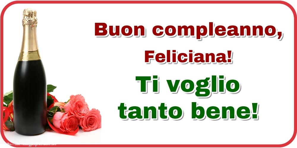 Cartoline di auguri | Buon compleanno, Feliciana! Ti voglio tanto bene!