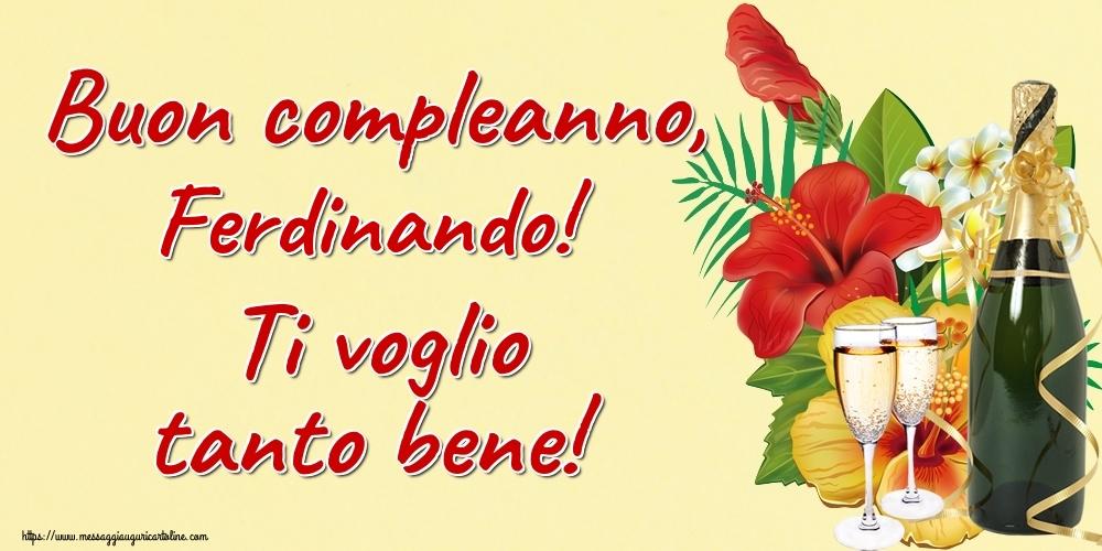 Cartoline di auguri | Buon compleanno, Ferdinando! Ti voglio tanto bene!