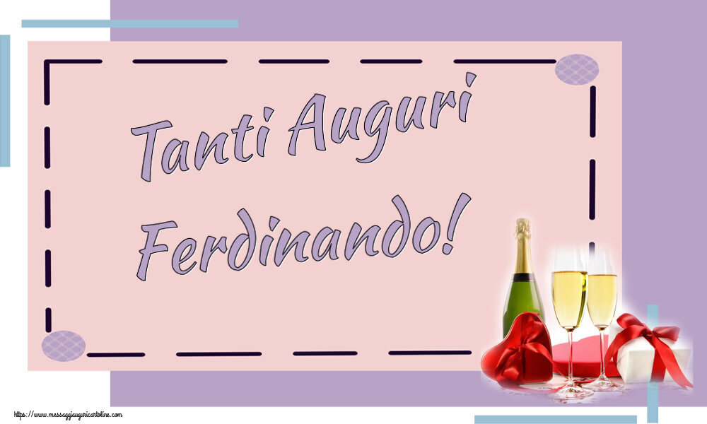 Cartoline di auguri | Tanti Auguri Ferdinando!