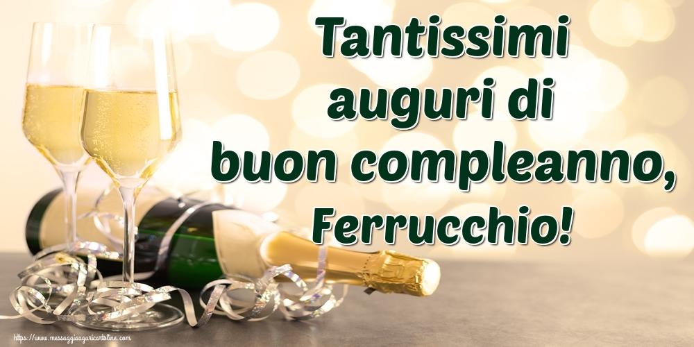Cartoline di auguri | Tantissimi auguri di buon compleanno, Ferrucchio!