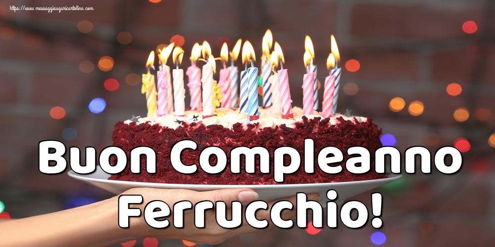 Cartoline di auguri | Buon Compleanno Ferrucchio!