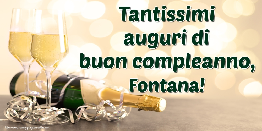 Cartoline di auguri   Tantissimi auguri di buon compleanno, Fontana!
