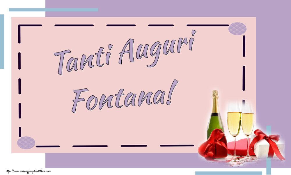 Cartoline di auguri   Tanti Auguri Fontana!