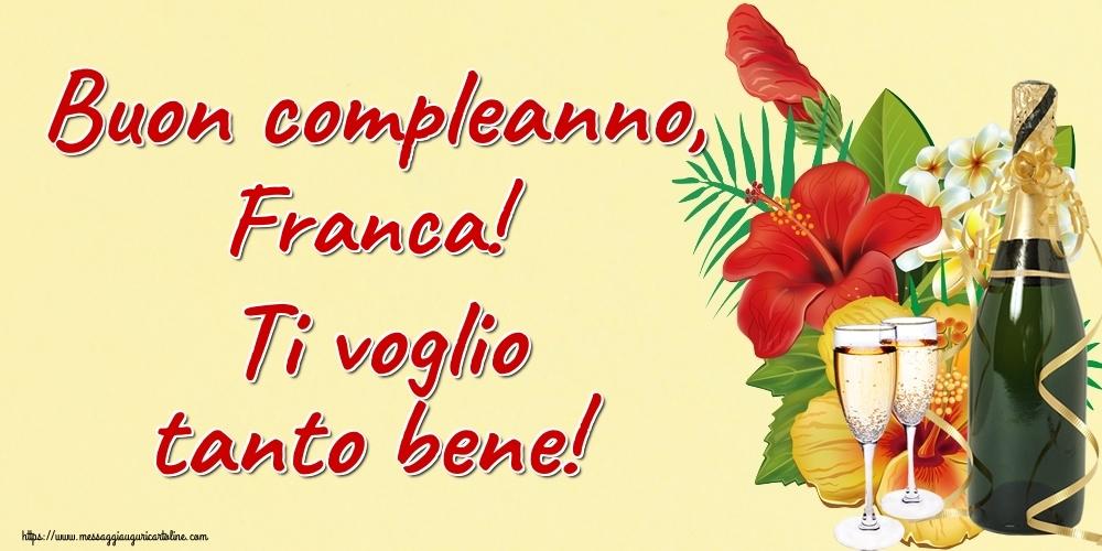 Cartoline di auguri | Buon compleanno, Franca! Ti voglio tanto bene!