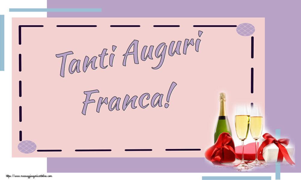 Cartoline di auguri | Tanti Auguri Franca!