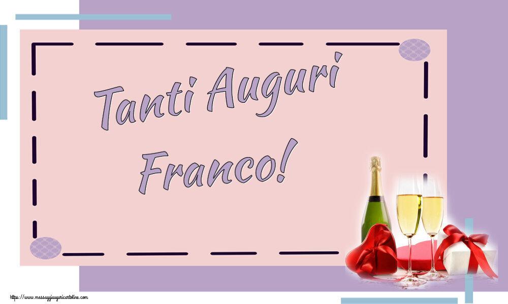 Cartoline di auguri   Tanti Auguri Franco!