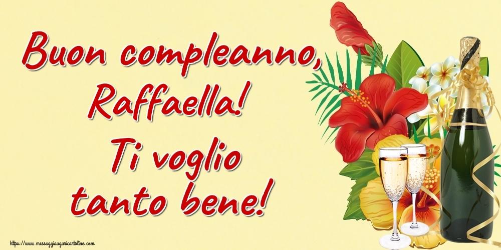 Cartoline di auguri | Buon compleanno, Raffaella! Ti voglio tanto bene!