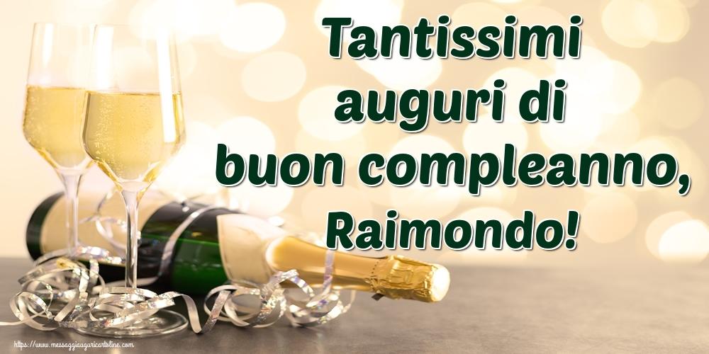 Cartoline di auguri | Tantissimi auguri di buon compleanno, Raimondo!