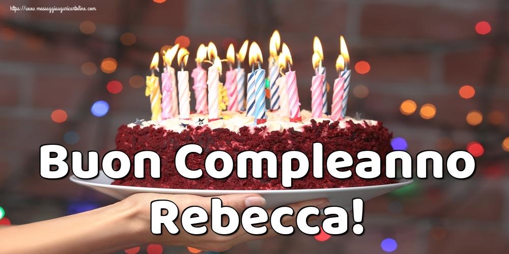Cartoline di auguri   Buon Compleanno Rebecca!