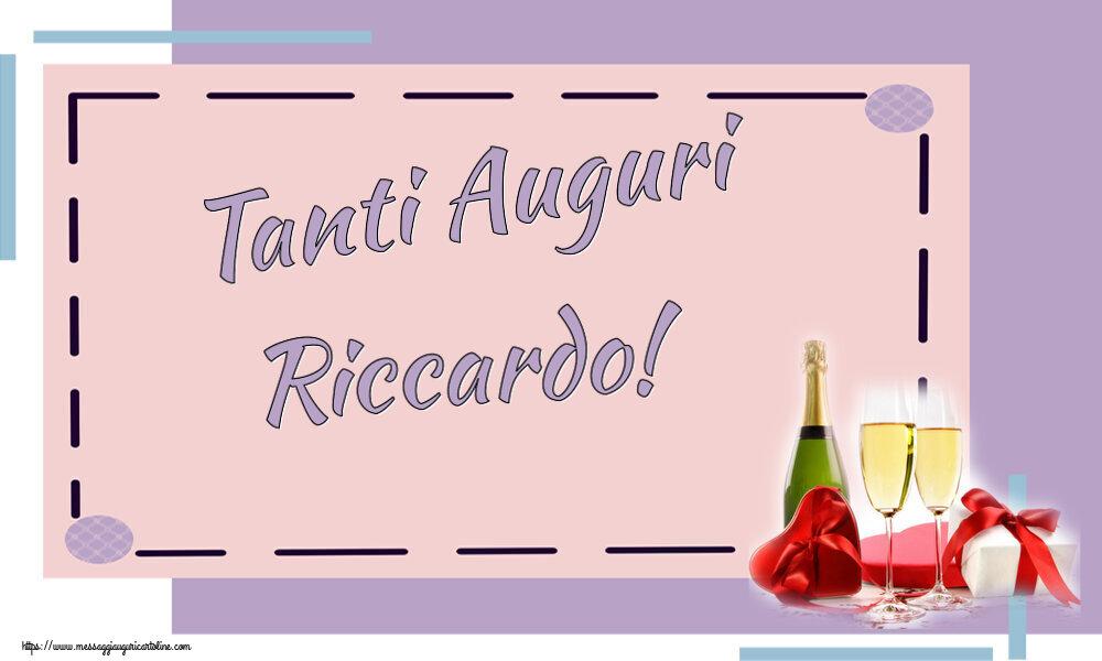 Cartoline di auguri   Tanti Auguri Riccardo!