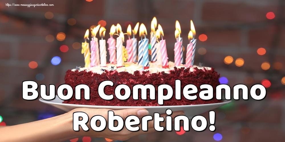 Cartoline di auguri   Buon Compleanno Robertino!