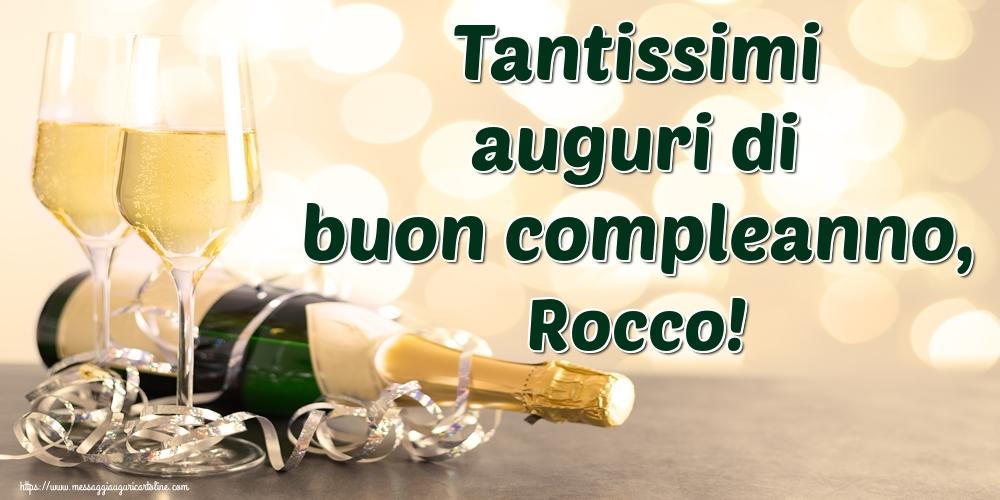 Cartoline di auguri   Tantissimi auguri di buon compleanno, Rocco!