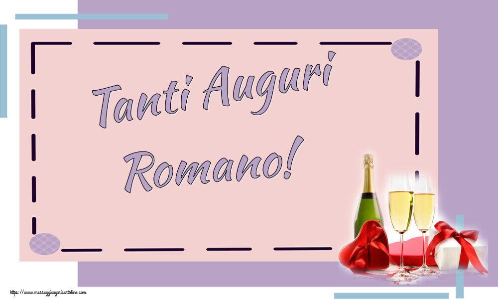 Cartoline di auguri   Tanti Auguri Romano!