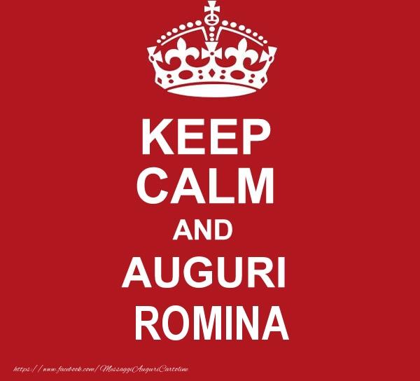 Cartoline di auguri   KEEP CALM AND AUGURI Romina!