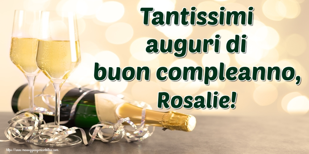Cartoline di auguri | Tantissimi auguri di buon compleanno, Rosalie!