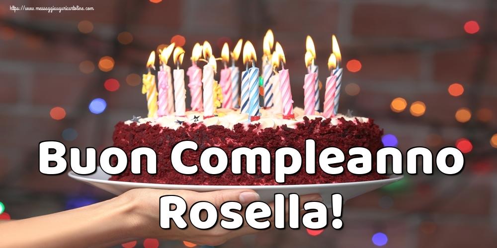 Cartoline di auguri   Buon Compleanno Rosella!
