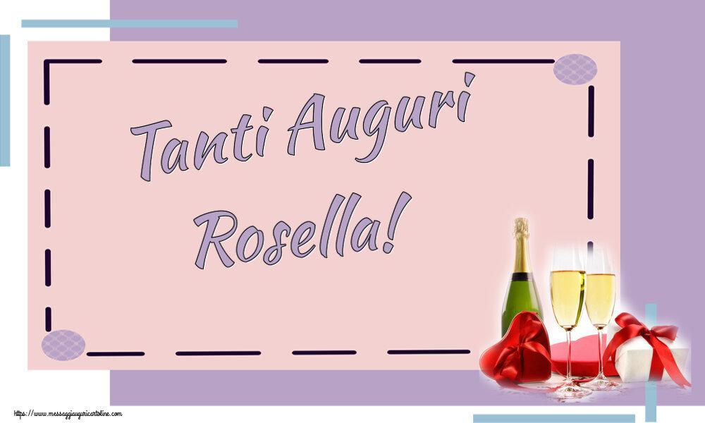 Cartoline di auguri   Tanti Auguri Rosella!