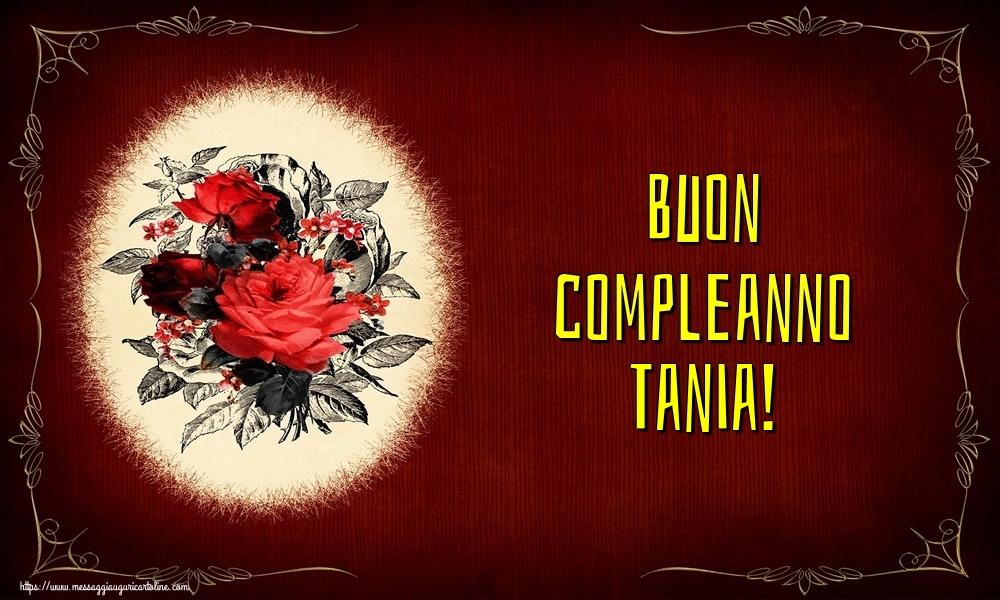 Cartoline di auguri   Buon compleanno Tania!