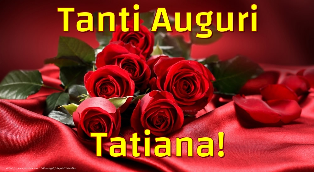 Cartoline di auguri | Tanti Auguri Tatiana!