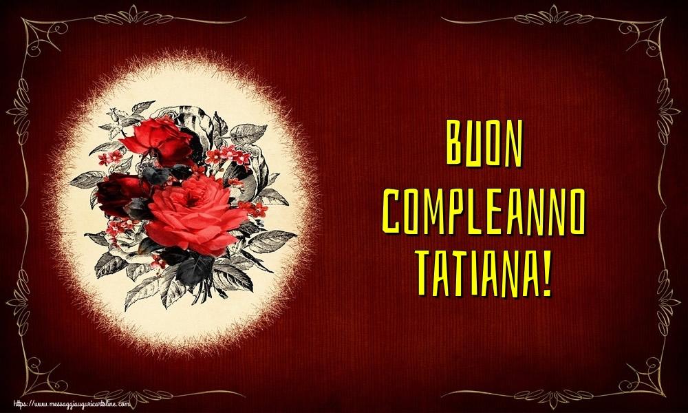 Cartoline di auguri | Buon compleanno Tatiana!
