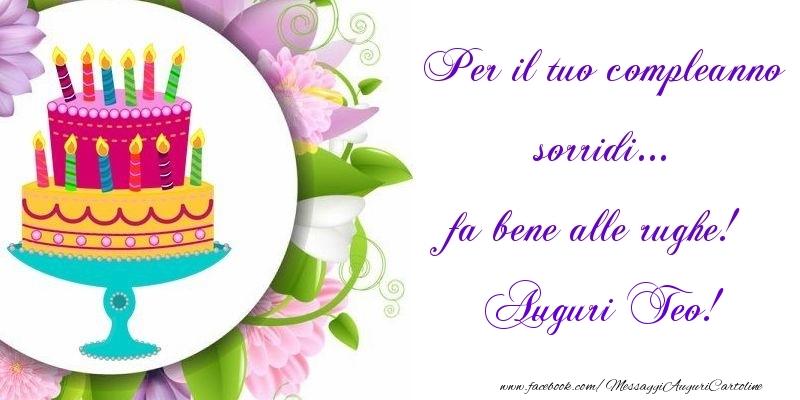 Cartoline di auguri   Per il tuo compleanno sorridi... fa bene alle rughe! Teo