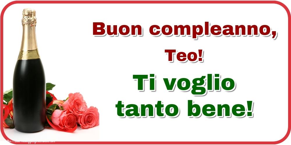 Cartoline di auguri   Buon compleanno, Teo! Ti voglio tanto bene!
