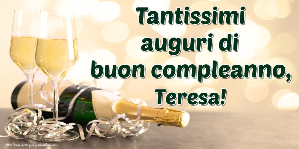 Cartoline di auguri   Tantissimi auguri di buon compleanno, Teresa!