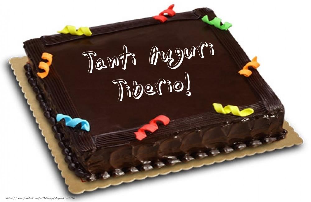 Cartoline di auguri   Torta - Tanti Auguri Tiberio!