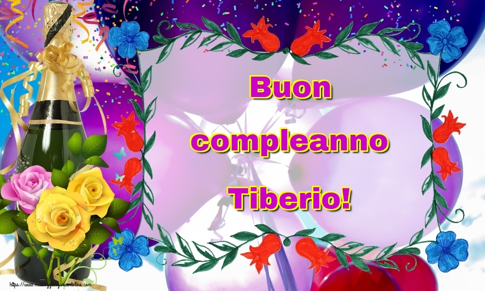 Cartoline di auguri   Buon compleanno Tiberio!
